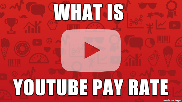 youtube pay rate