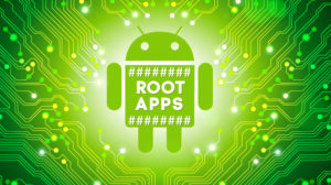 8 Best Root Apps for Android
