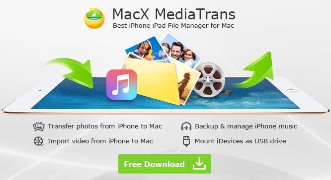 MacX MediaTrans – Best iTunes Alternative to Transfer iPhone iPad Data Easily