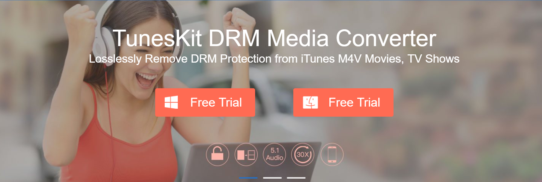 Tuneskit DRM Media Converter for Windows Review