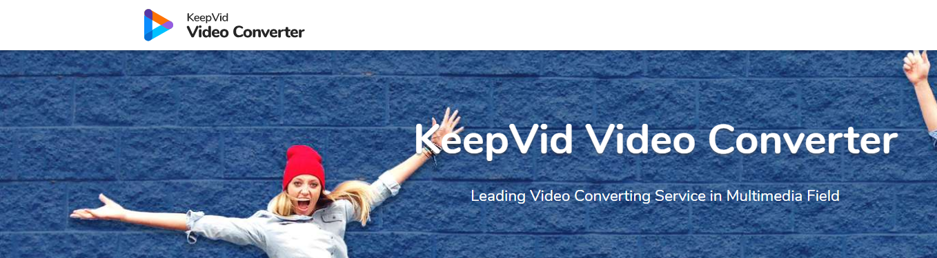 KeepVid Video Converter: Free and Best Video Converter