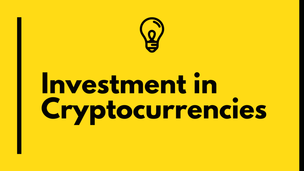 Investment in Cryptocurrencies