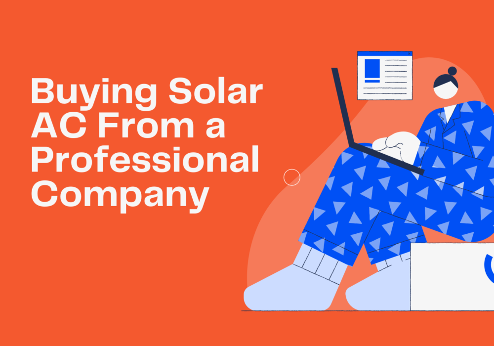 Buying Solar AC From a Professional Company