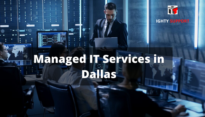 managed it services in dallas- ighty support