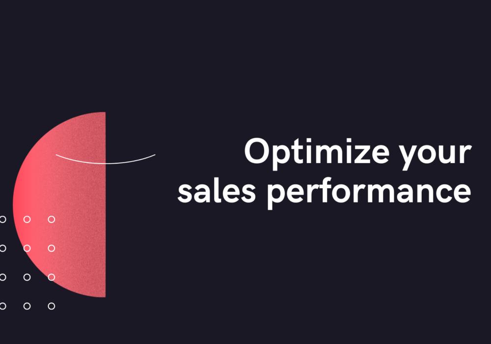 Optimize your sales performance